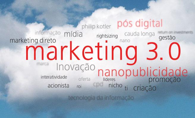 Marketing 3.0 | Um novo jeito de fazer negócios