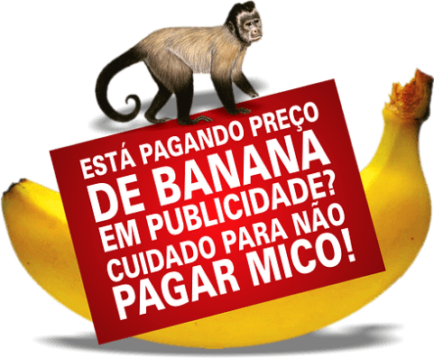 Cuidado com publicidade a preço de banana!