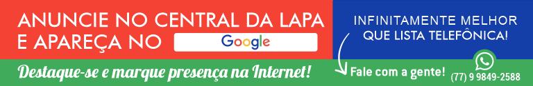 Anuncie no Central da Lapa em Bom Jesus da Lapa e apareça nas pesquisas do Google.