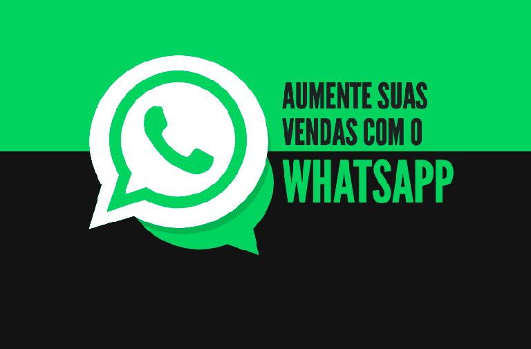 aumente suas vendas com o whatsapp
