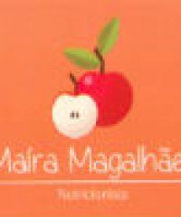 Nutricionista Maíra Magalhães – CRNS 6201